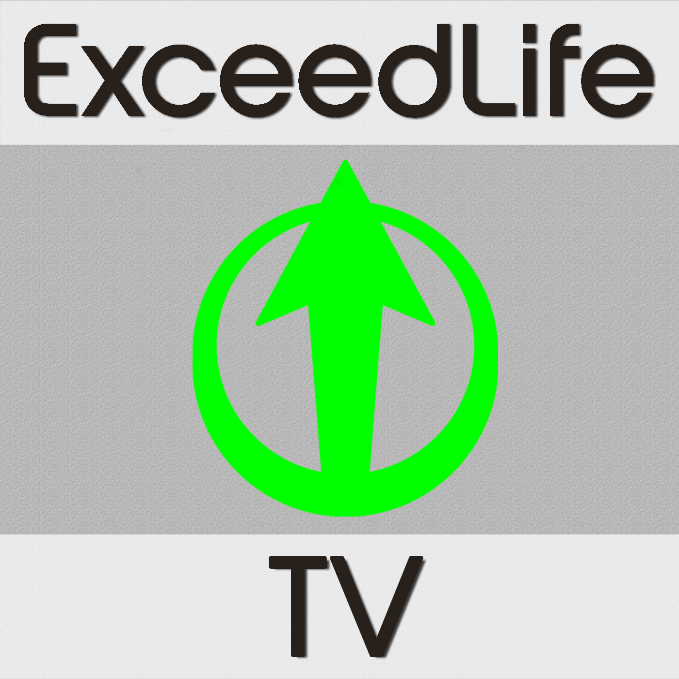 Exceed Life TV Podcast